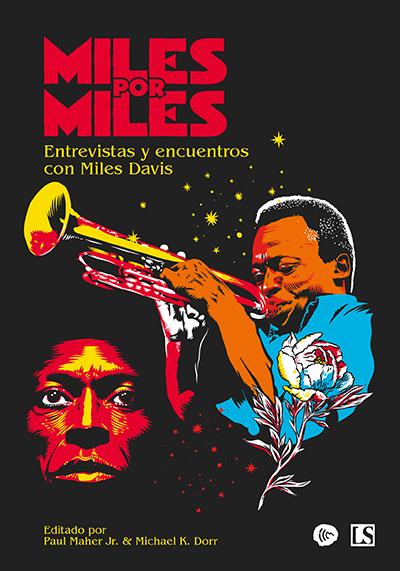Resultado de imagen para Miles por Miles - Entrevistas y encuentros con Miles Davis